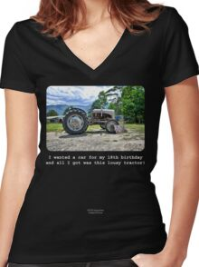 I Wanted A Car For My 18th Birthday... Women's Fitted V-Neck T-Shirt
