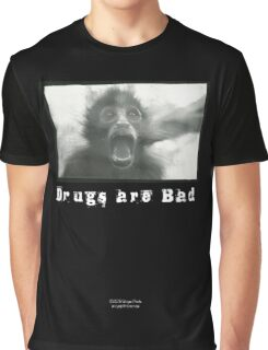 Drugs Are Bad Graphic T-Shirt