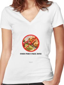 No To Food Porn Women's Fitted V-Neck T-Shirt
