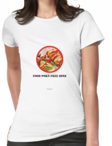 No To Food Porn Womens Fitted T-Shirt