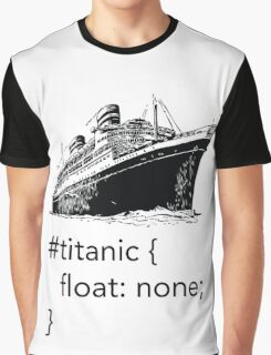 Geek Tee - CSS Jokes - Titanic Graphic T-Shirt