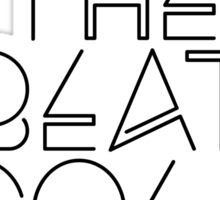 And The Beat Goes On (Black Version) Sticker