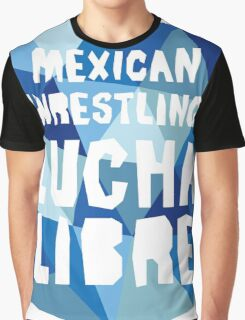 mexican wrestling lucha libre Graphic T-Shirt