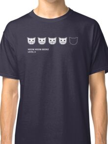 Meow Meow Beenz Level 4 Classic T-Shirt