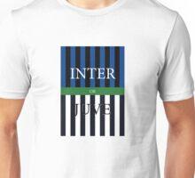 INTER or JUVE Unisex T-Shirt