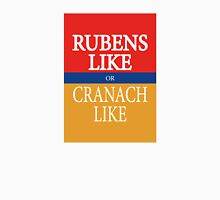 RUBENS LIKE or CRANACH LIKE Unisex T-Shirt