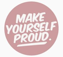 Make Yourself Proud Kids Tee