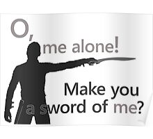 Quotes and quips - make you a sword of me Poster