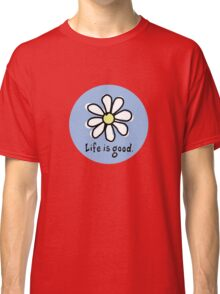 Life is Good  Blue Classic T-Shirt