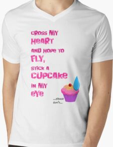 Quotes and quips - cupcake in my eye Mens V-Neck T-Shirt