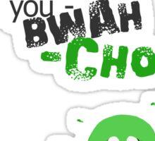 Miscellaneous - bwah-choo Sticker
