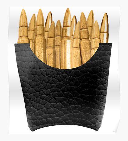 Bullet Fries Poster