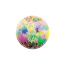 This Is Life - Festival by 4ogo Design
