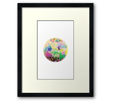This Is Life - Festival Framed Print