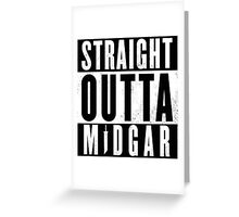 Straight outta Midgar Greeting Card
