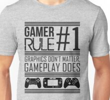 Gamer Rule #1 Unisex T-Shirt