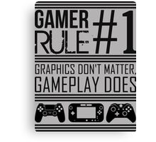 Gamer Rule #1 Canvas Print