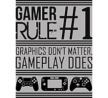 Gamer Rule #1 Photographic Print