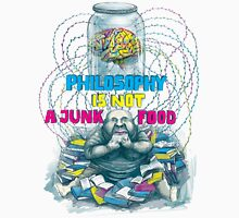 Philosophy is not a junk food Unisex T-Shirt