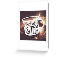 CAMPFIRES & TEA Greeting Card