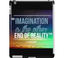 Imagination is the Other End of Reality iPad Case/Skin