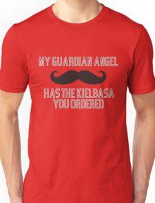 My Guardian Angel has the Kielbasa you ordered  T-Shirt