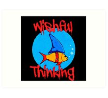 Wishful Thinking (new design) Art Print
