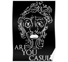 Big Daddy says: Are you casul? Poster