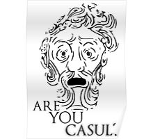 Big Daddy says: Are you casul? - Black Poster