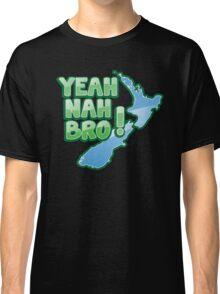 YEAH NAH BRO! with New Zealand MAP Classic T-Shirt