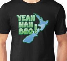 YEAH NAH BRO! with New Zealand MAP Unisex T-Shirt