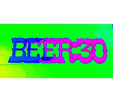 beer 30 sign Photographic Print