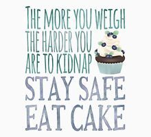 Stay Safe Eat Cake Womens Fitted T-Shirt