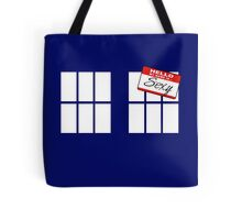 Do You Have a Name? Tote Bag