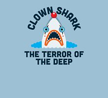 Clown Shark - Terror of the Deep Unisex T-Shirt