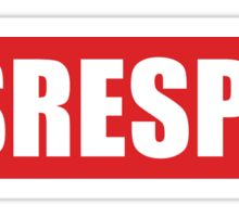 Put some respek on my name - DISRESPEK Sticker