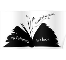 My Patronus is a book Poster