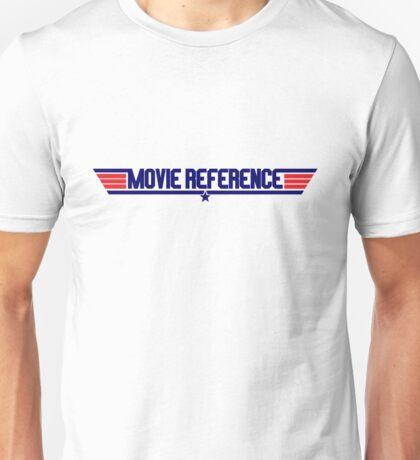 Movie Reference - Top Gun Unisex T-Shirt