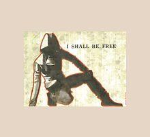 I shall be free Unisex T-Shirt