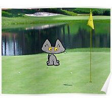 Cat  Playing Golf On The 18 Hole Poster