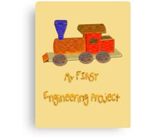 My First Engineering Project T-shirt, etc. design Canvas Print