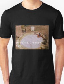 scarface trust T-Shirt