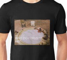 scarface trust Unisex T-Shirt