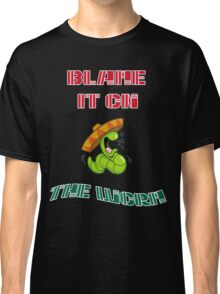 Blame It On The Worm Classic T-Shirt