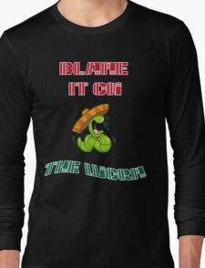 Blame It On The Worm Long Sleeve T-Shirt