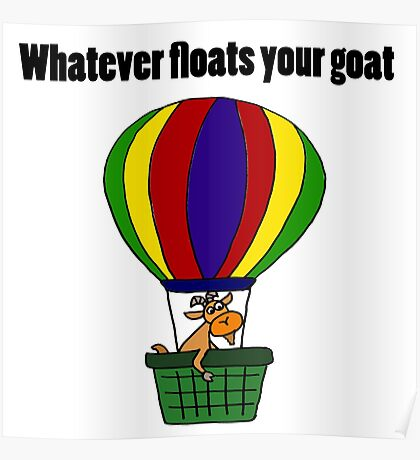 Cool Goat in Hot Air Balloon Poster
