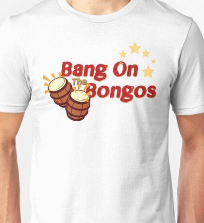 Bang on the Bongos Unisex T-Shirt