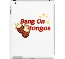Bang on the Bongos iPad Case/Skin