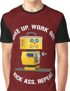 Wake Up Work Out Kick Ass Repeat Fitness Robot Graphic T-Shirt