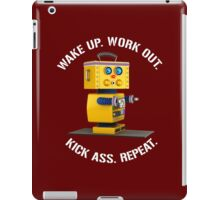 Wake Up Work Out Kick Ass Repeat Fitness Robot iPad Case/Skin
